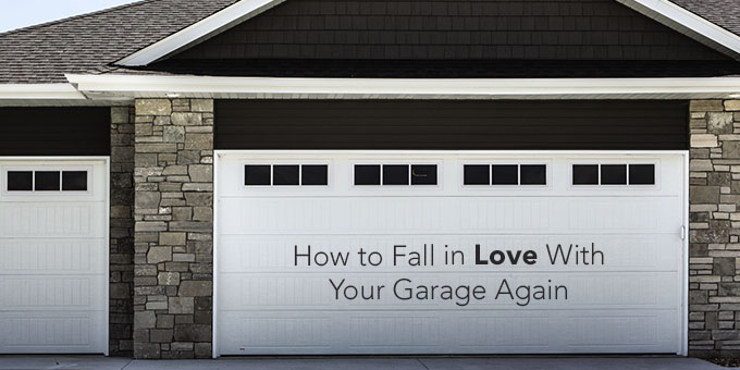 Fall in Love with Your Garage Again